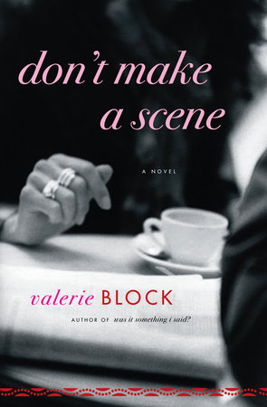 Don't Make a Scene by