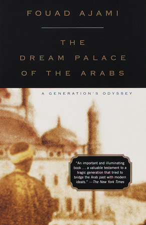 The Dream Palace of the Arabs by