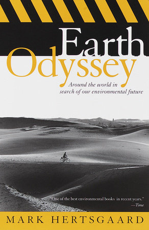 Earth Odyssey by Mark Hertsgaard