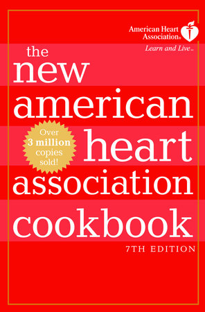 The New American Heart Association Cookbook, 7th Edition by American Heart Association
