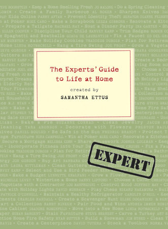 The Experts' Guide to Life at Home by