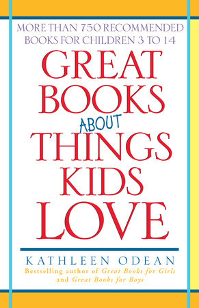 Great Books About Things Kids Love by
