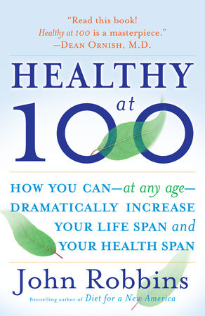 Healthy at 100 by