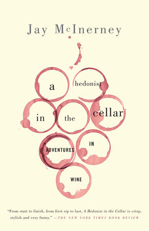 A Hedonist in the Cellar by
