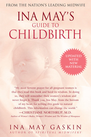 Ina May's Guide to Childbirth by