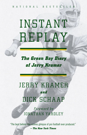 Instant Replay by Dick Schaap and Gerald L. Kramer