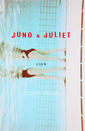 Juno and Juliet by Julian Gough