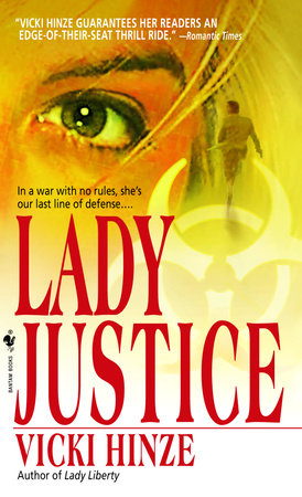 Lady Justice by Vicki Hinze