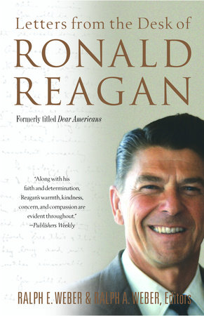 Letters from the Desk of Ronald Reagan by