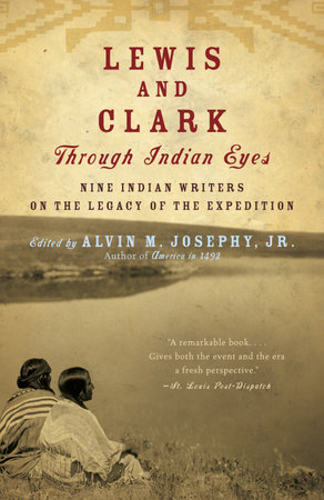 Lewis and Clark Through Indian Eyes by