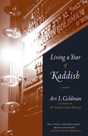 Living a Year of Kaddish by Ari Goldman