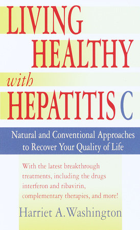 Living Healthy with Hepatitis C by