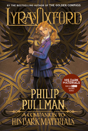 Lyra's Oxford: His Dark Materials by