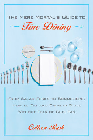The Mere Mortal's Guide to Fine Dining by