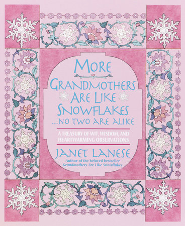 More Grandmothers Are Like Snowflakes...No Two Are Alike by