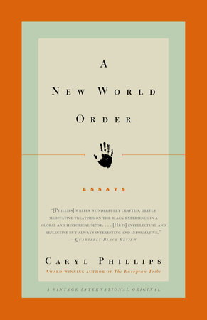 NEW WORLD ORDER by Caryl Phillips