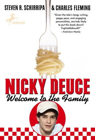 Nicky Deuce: Welcome to the Family by Steven R. Schirripa and Charles Fleming