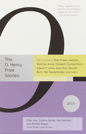 O. Henry Prize Stories 2005 by