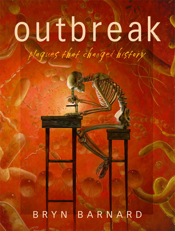 Outbreak! Plagues That Changed History by