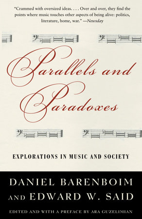 Parallels and Paradoxes by Daniel Barenboim and Edward W. Said