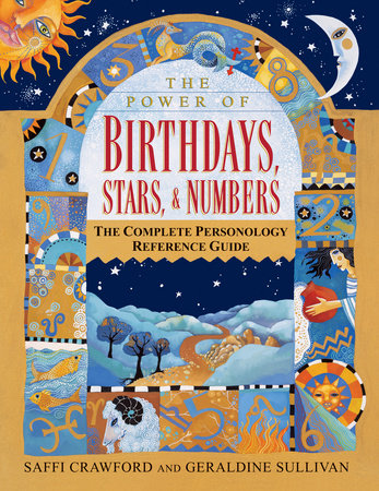 The Power of Birthdays, Stars & Numbers by Geraldine Sullivan and Saffi Crawford