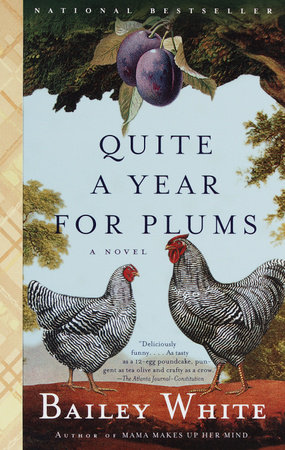 Quite a Year for Plums by