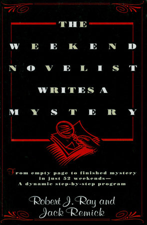 The Weekend Novelist Writes a Mystery by