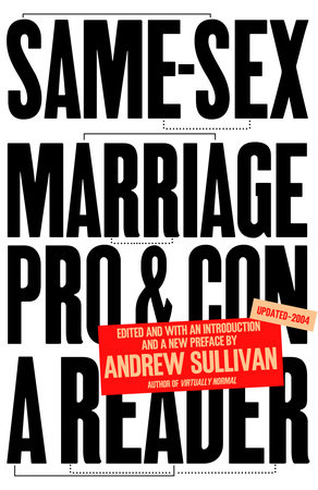 Same-Sex Marriage: Pro and Con by
