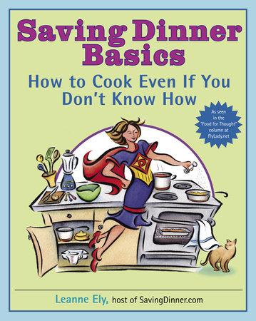 Saving Dinner Basics by