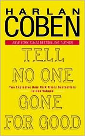 Tell No One/Gone for Good by Harlan Coben