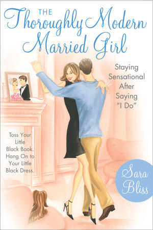 The Thoroughly Modern Married Girl