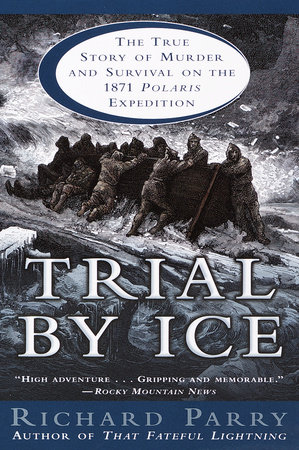 Trial by Ice by