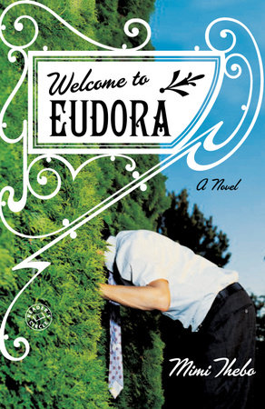 Welcome to Eudora by Mimi Thebo