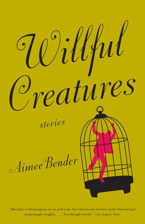 Willful Creatures by