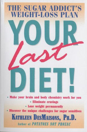 Your Last Diet! by Kathleen DesMaisons