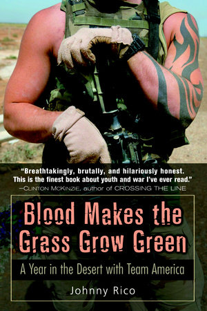 Blood Makes the Grass Grow Green by