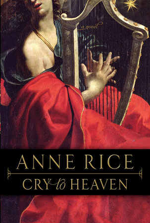 Cry to Heaven by