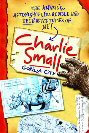 Charlie Small 1:  Gorilla City by
