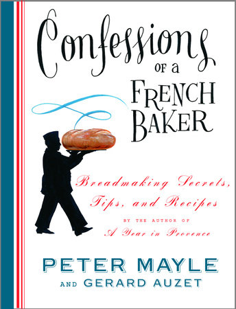 Confessions of a French Baker by