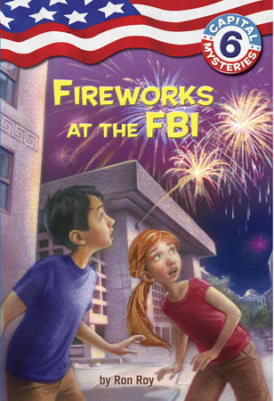 Capital Mysteries #6: Fireworks at the FBI by