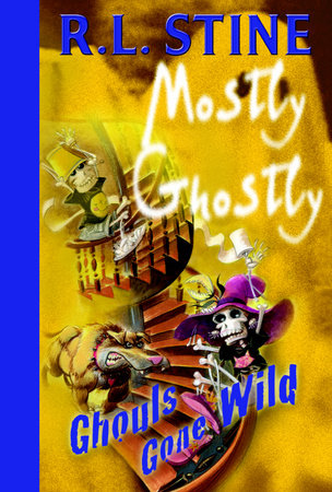 Ghouls Gone Wild by R.L. Stine