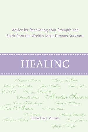 Healing by Jena Pincott