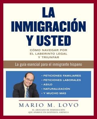 La inmigracion y usted by