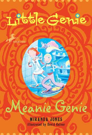 Little Genie: Meanie Genie by Miranda Jones