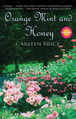 Orange Mint and Honey by Carleen Brice