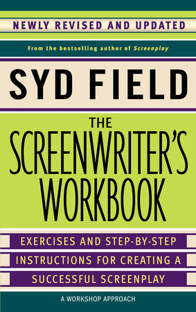 The Screenwriter's Workbook (Revised Edition) by Syd Field