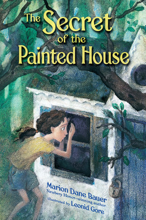 The Secret of the Painted House by Marion Dane Bauer