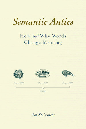 Semantic Antics by Sol Steinmetz