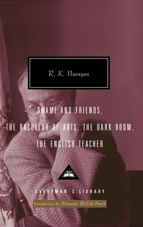 Swami and Friends, The Bachelor of Arts, The Dark Room, The English Teacher by