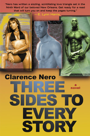 Three Sides to Every Story by Clarence Nero